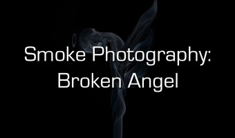 Taking Smoke Photography To The Next Level: Broken Angel