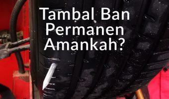 Tambal Ban Permanen, Amankah?